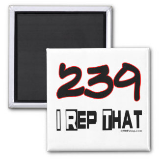 I Rep That 239 Area Code Refrigerator Magnets