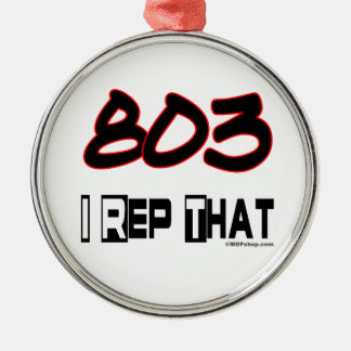 I Rep That 803 Area Code Metal Ornament