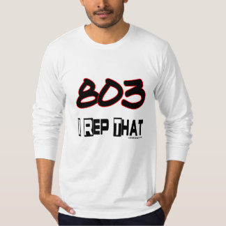 I Rep That 803 Area Code T-Shirt