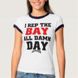 I rep the Bay Ringer T-shirts