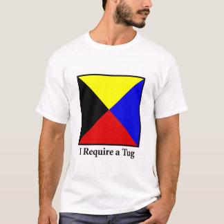 I Require a Tug T-Shirt