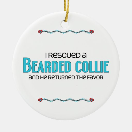 I Rescued a Bearded Collie (Male Dog) Double-Sided Ceramic Round Christmas Ornament