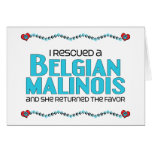 I Rescued a Belgian Malinois (Female Dog) Greeting Cards