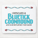 I Rescued a Bluetick Coonhound (Female Dog) Mouse Pad