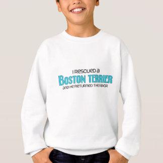 I Rescued a Boston Terrier (Male Dog) Sweatshirt