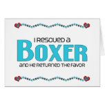 I Rescued a Boxer (Male Dog) Greeting Card