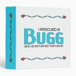 I Rescued a Bugg (Male) Dog Adoption Design 3 Ring Binder
