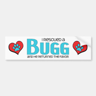 I Rescued a Bugg (Male) Dog Adoption Design Bumper Sticker