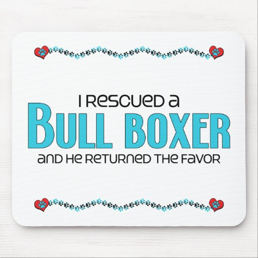 I Rescued a Bull Boxer (Male) Dog Adoption Design Mousepads