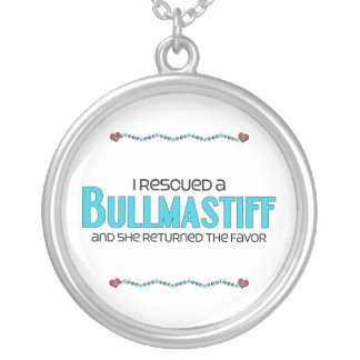 I Rescued a Bullmastiff (Female Dog) Silver Plated Necklace