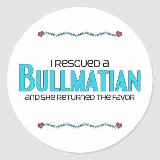 I Rescued a Bullmatian (Female) Dog Adoption Round Sticker