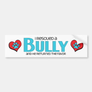 I Rescued a Bully Breed (Male Dog) Bumper Sticker