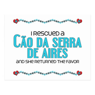 I Rescued a Cão da Serra de Aires (Female Dog) Postcard