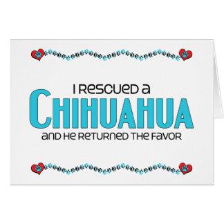 I Rescued a Chihuahua (Male Dog) Card