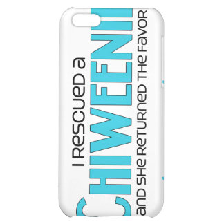 I Rescued a Chiweenie (Female) Dog Adoption Design Case For iPhone 5C