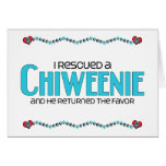 I Rescued a Chiweenie (Male) Dog Adoption Design Greeting Cards