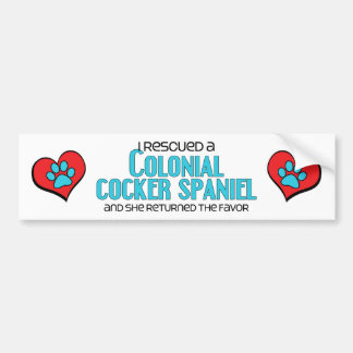 I Rescued a Colonial Cocker Spaniel (Female Dog) Car Bumper Sticker