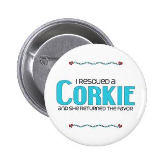 I Rescued a Corkie (Female) Dog Adoption Design Pinback Button