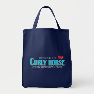 I Rescued a Curly Horse (Male Horse) Tote Bag