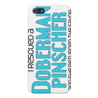 I Rescued a Doberman Pinscher (Female Dog) Cover For iPhone 5