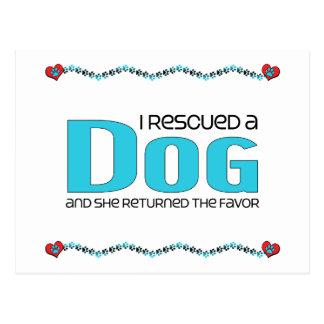 I Rescued a Dog (Female Dog) Postcard