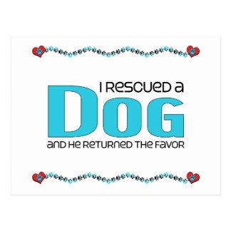I Rescued a Dog (Male Dog) Postcard