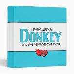 I Rescued a Donkey (Female Donkey) Binders