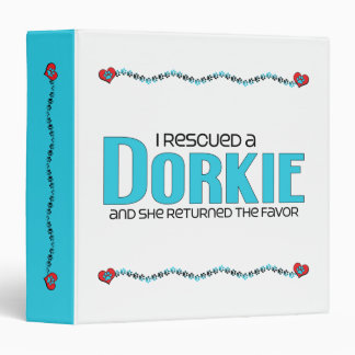 I Rescued a Dorkie (Female) Dog Adoption Design 3 Ring Binder