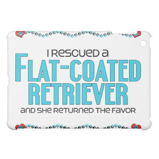 I Rescued a Flat-Coated Retriever (Female Dog) Case For The iPad Mini