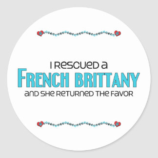 I Rescued a French Brittany (Female Dog) Classic Round Sticker