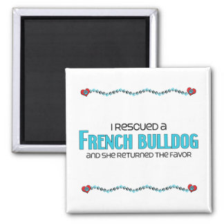 I Rescued a French Bulldog (Female Dog) 2 Inch Square Magnet