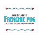 I Rescued a Frenchie Pug (Female) Dog Adoption Postcard