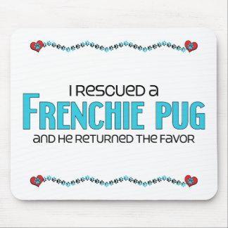 I Rescued a Frenchie Pug (Male) Dog Adoption Mousepad