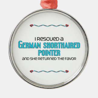 I Rescued a German Shorthaired Pointer (Female) Round Metal Christmas Ornament