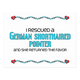 I Rescued a German Shorthaired Pointer (Female) Postcard