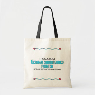 I Rescued a German Shorthaired Pointer (Male Dog) Budget Tote Bag