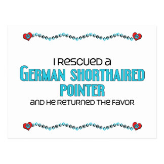 I Rescued a German Shorthaired Pointer (Male Dog) Postcard