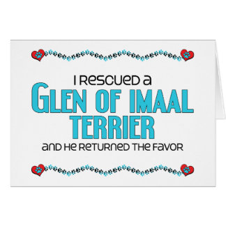 I Rescued a Glen of Imaal Terrier (Male Dog) Card