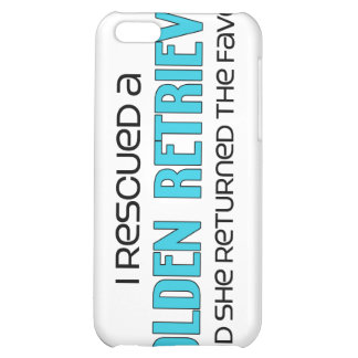 I Rescued a Golden Retriever (Female Dog) Cover For iPhone 5C