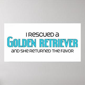 I Rescued a Golden Retriever (Female Dog) Print