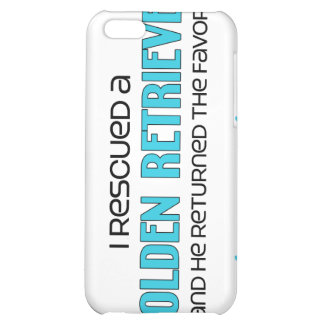 I Rescued a Golden Retriever (Male Dog) Case For iPhone 5C