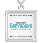 I Rescued a Greyhound (Female Dog) Custom Jewelry