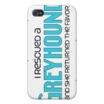 I Rescued a Greyhound (Female Dog) Cover For iPhone 4