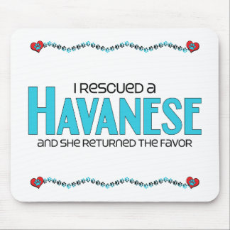 I Rescued a Havanese (Female Dog) Mouse Pad