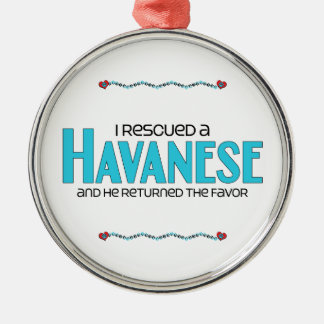 I Rescued a Havanese (Male Dog) Metal Ornament