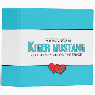 I Rescued a Kiger Mustang (Female Horse) 3 Ring Binders