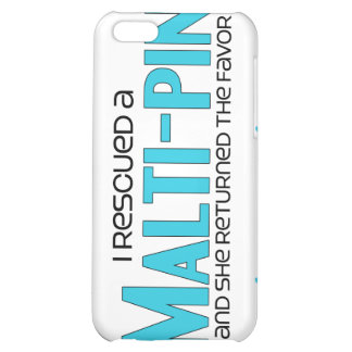 I Rescued a Malti-Pin (Female) Dog Adoption Design iPhone 5C Cover