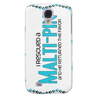 I Rescued a Malti-Pin (Male) Dog Adoption Design Samsung Galaxy S4 Cover