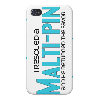 I Rescued a Malti-Pin (Male) Dog Adoption Design iPhone 4 Covers