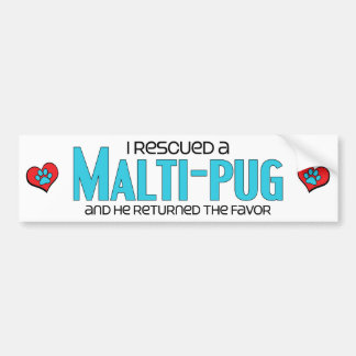 I Rescued a Malti-Pug (Male) Dog Adoption Design Bumper Sticker